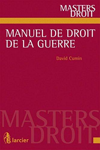 Manuel de droit de guerre par David Cumin