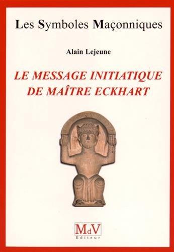 Le message initiatique de maître Eckhart : De la porte du temple à l'accomplissement