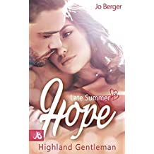 Late Summer Hope: Highland Gentleman