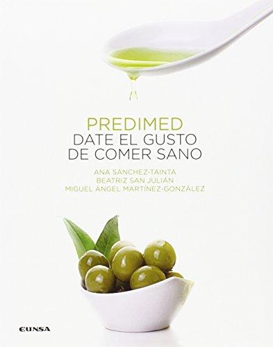 PREDIMED. DATE EL GUSTO DE COMER SANO (Fuera de colección)
