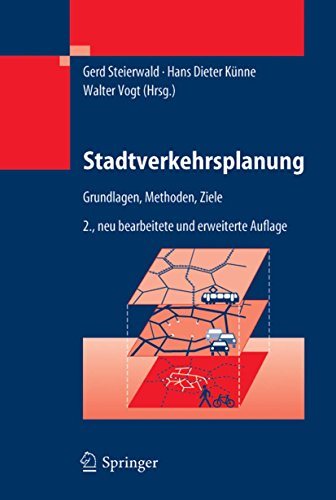 Stadtverkehrsplanung: Grundlagen, Methoden, Ziele