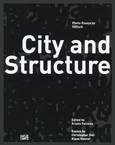 City and Structure: Photo-Essays by HGEs...