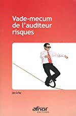 Vade-mecum de l'auditeur risques de Jean Le Ray