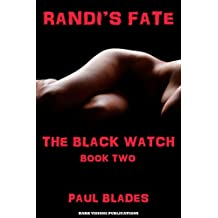 Randi's Fate: The Black Watch Book Two (English Edition)