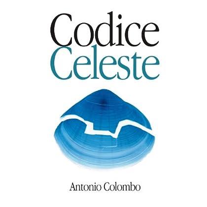 Codice Celeste (Libro Correlato : L'equilibrio Del Vento Vol. 2)