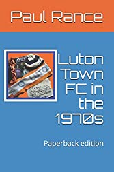 Luton Town FC in the 1970s