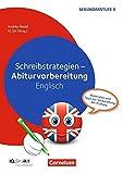 Abiturvorbereitung Fremdsprachen: Schreibstrategien - Abiturvorbereitung Englisch: Materialien und Tipps zur Vorbereitung der Prüfung. Kopiervorlagen