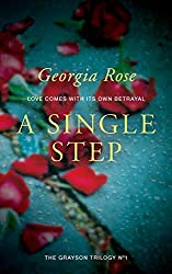 A Single Step: Book 1 of The Grayson Trilogy: Volume 1