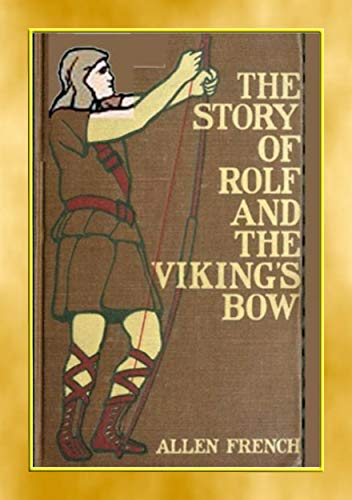 THE STORY OF ROLF AND THE VIKINGS BOW - A YA Viking Adventure (English Edition)