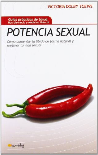 Potencia sexual (Gu¡as Prácticas de Salud)