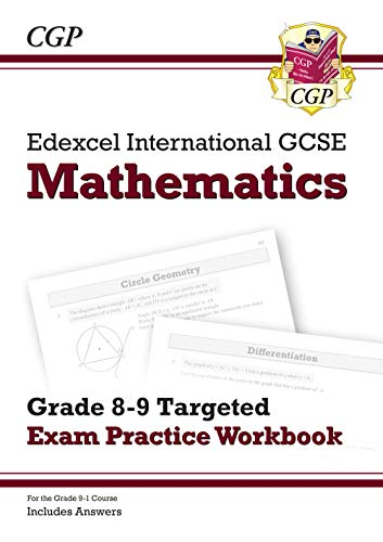 New Edexcel International GCSE Maths Grade 8-9 Targeted Exam Practice Workbook (includes Answers)