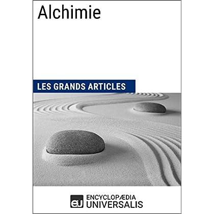 Alchimie: Les Grands Articles d'Universalis