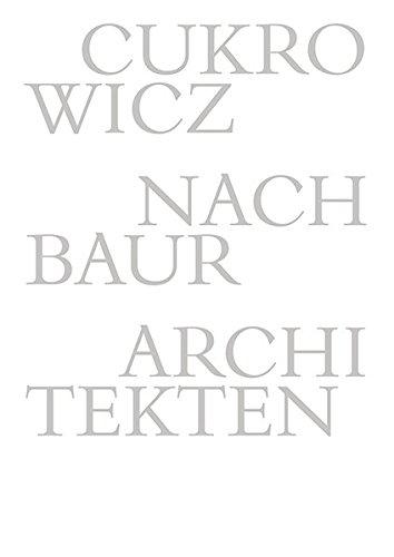 Cukrowicz Nachbaur Architekten: 1992-201...
