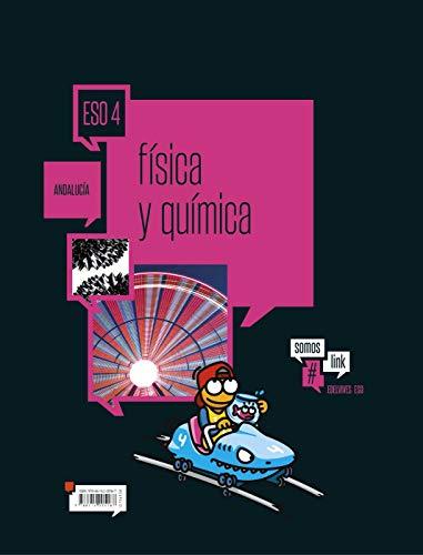 Física y Química 4º ESO - Andalucía (Somoslink)