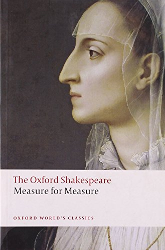 Measure for Measure: The Oxford Shakespeare (Oxford World's Classics) by William Shakespeare (17-Apr-2008) Paperback