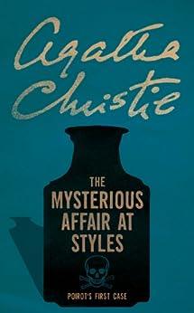 The Mysterious Affair at Styles (Poirot) (Hercule Poirot Series) von [Christie, Agatha]
