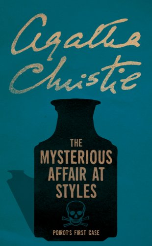 The Mysterious Affair at Styles (Poirot) (Hercule Poirot Series Book 1) (English Edition)