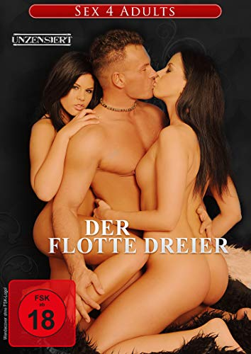 Sex 4 adults - Der flotte Dreier (Adult Sex Dvd)
