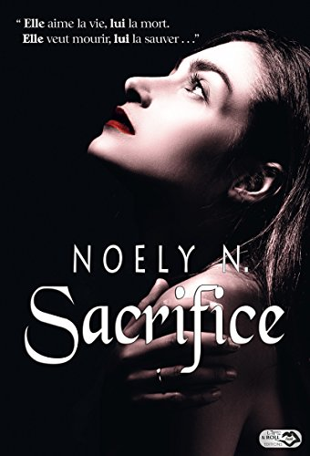 Sacrifice par [N., Noely]