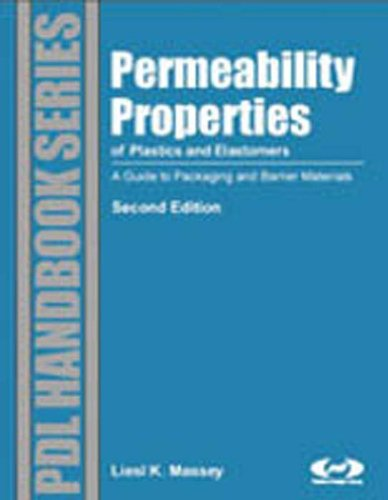 permeability-properties-of-plastics-and-elastomers-2nd-ed-a-guide-to-packaging-and-barrier-materials