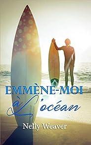 Emmène-moi à l'océan: La romance sexy New Adult de l'été ! (BO.M