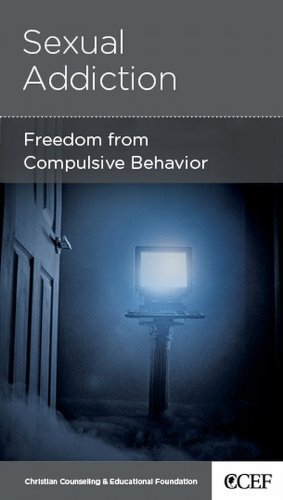 Sexual Addiction: Freedom from Compulsive Behavior by David Powlison (2010-10-31)