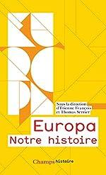 Europa - Notre histoire d'Etienne François
