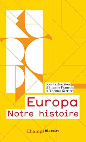 Europa : Notre histoire par  Collectif