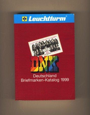 DNK Deutschland Briefmarken-Katalog 1999 - 68. Jahrgang Ausgabe Dezember 1998 (Leuchtturm 1998)