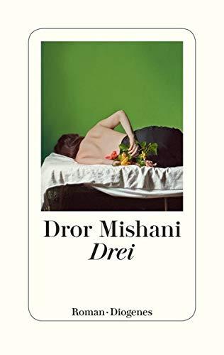 Buchseite und Rezensionen zu 'Drei' von Dror Mishani