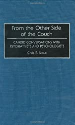 From the Other Side of the Couch: Candid Conversations with Psychiatrists and Psychologists (Contributions in Psychology)