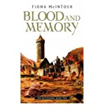 [(Blood and Memory)] [Author: Fiona McIntosh] published on (July, 2005)