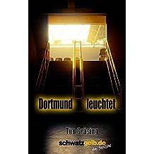 Dortmund leuchtet