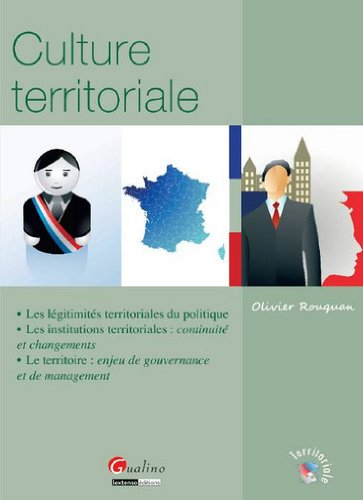 Culture territoriale par Olivier Rouquan