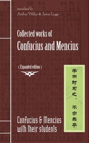Collected works of Confucius and Mencius: (Expanded edition)