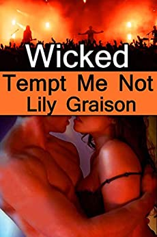 Wicked: Tempt Me Not (The Wicked Series Book 1) (English Edition) di [Graison, Lily]