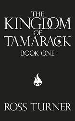 The Kingdom of Tamarack (Book One in The Tamarack Series) (English Edition)