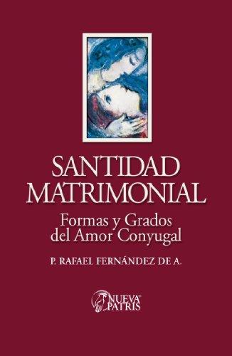 Santidad Matrimonial por Rafael Fernández de Andraca
