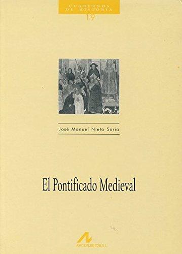 Descargar Libro El pontificado medieval (Cuadernos de historia) de José Manuel Nieto Soria