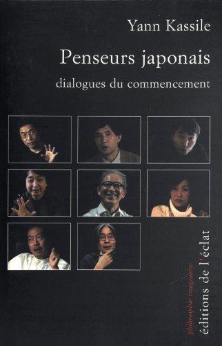 Penseurs japonais : Dialogues du commencement