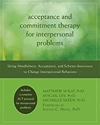 Acceptance and Commitment Therapy for Interpersonal Problems