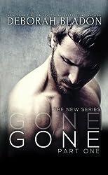GONE - Part One (The GONE Series ) (Volume 1) by Deborah Bladon (2014-12-22)