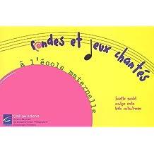 Rondes et jeux chantés à l'école maternelle : Repères pour une programmation (1CD audio) de Josette Guyolot (2009) Broché