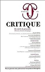 Critique, N° 826, Mars 2016 : Un siècle de génocides : Mémoire, histoire, témoignage