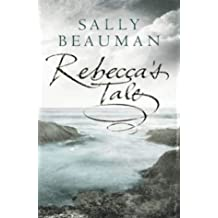 By Sally Beauman Rebecca's Tale (1st) [Hardcover]