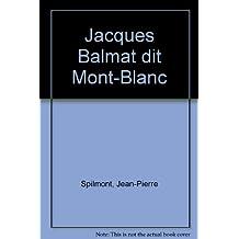 Jacques Balmat dit Mont-Blanc