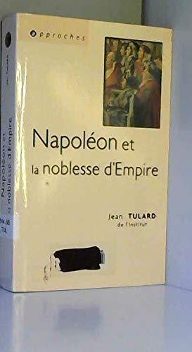 Napoléon et la noblesse d'Empire par Jean Tulard