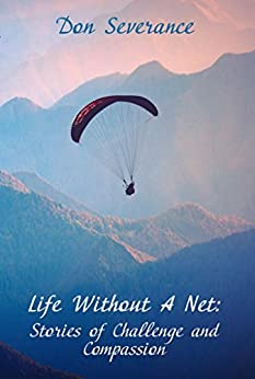 Descargar Novelas Torrent Life Without A Net: Stories of Challenge and Compassion PDF Web