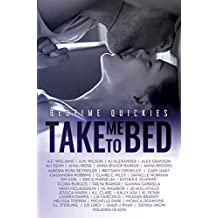 Take Me To Bed: Bedtime Quickies (English Edition)