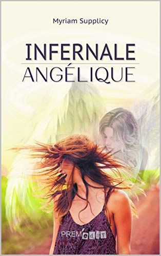Infernale angélique par [Supplicy, Myriam]